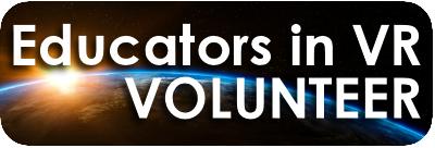 Educators in VR Volunteer Form button.