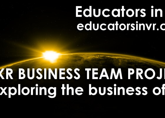 XR Business Team Project poster for Educators in VR.