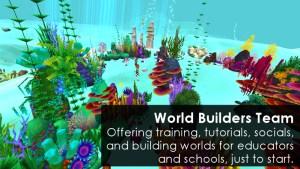 Educators in VR World Builders Team.