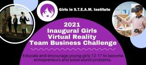 Girls in STEAM Institute Girls Virtual Reality Business Challenge Logo.
