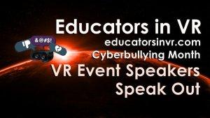 Educators in VR Event Hosts & Speakers  Speak Out
