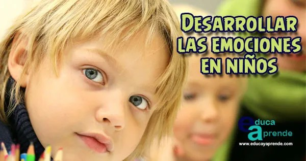 sentimientos y emociones, dinamicas para trabajar las emociones, Actividades para trabajar las emociones en infantil