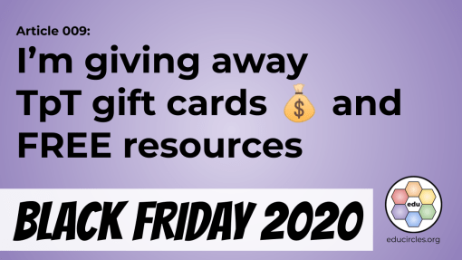 Black Friday 2020: I'm giving away TpT Gift Cards and FREE resources (article 009)