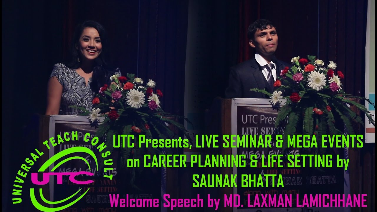 Welcome Speech by Mr  Laxman Lamichhane on UTC Event (Motivational