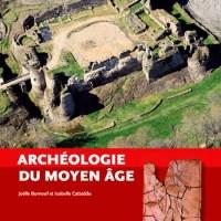 """Bruno a lu pour vous """"Archéologie du Moyen-Age"""""""