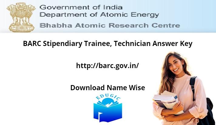 BARC Stipendiary Trainee, Technician Answer Key 2021