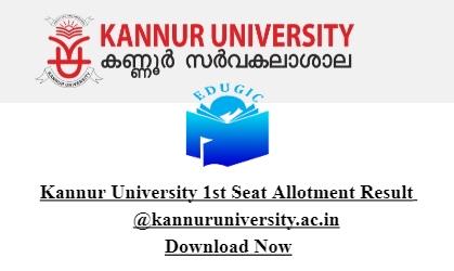 Kannur University 1st Seat Allotment Result