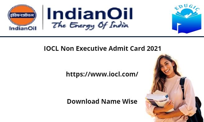 IOCL Non Executive Admit Card 2021