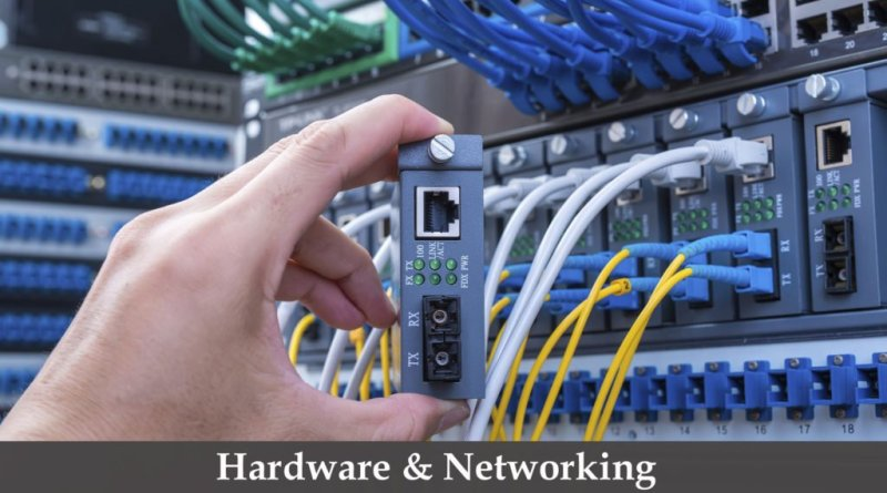 HARDWARE-NETWORKING