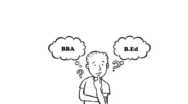 BBA or B.Ed
