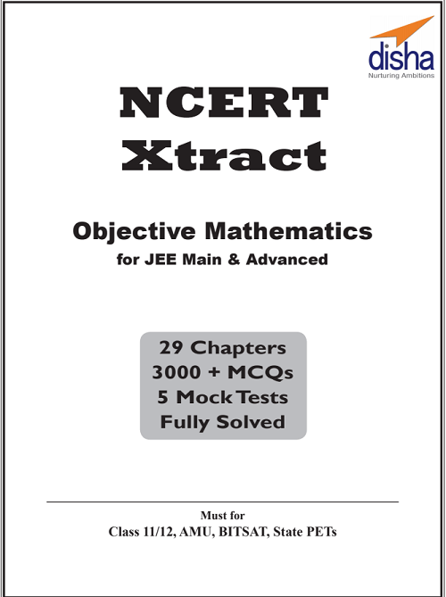 NCERT Xtract Objective Mathematics For JEE-Download Free