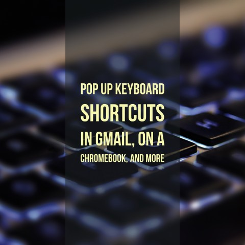 pop-up-keyboard-shortcuts-in-gmail-on-a-chromebook-and-more