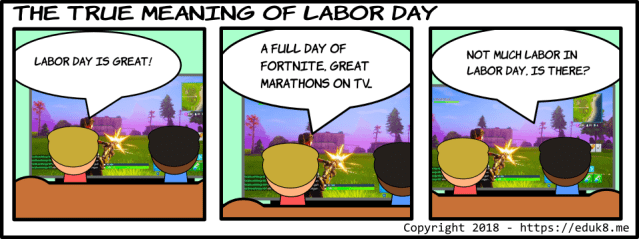 Comic The True Meaning Of Labor Day Eduk8me