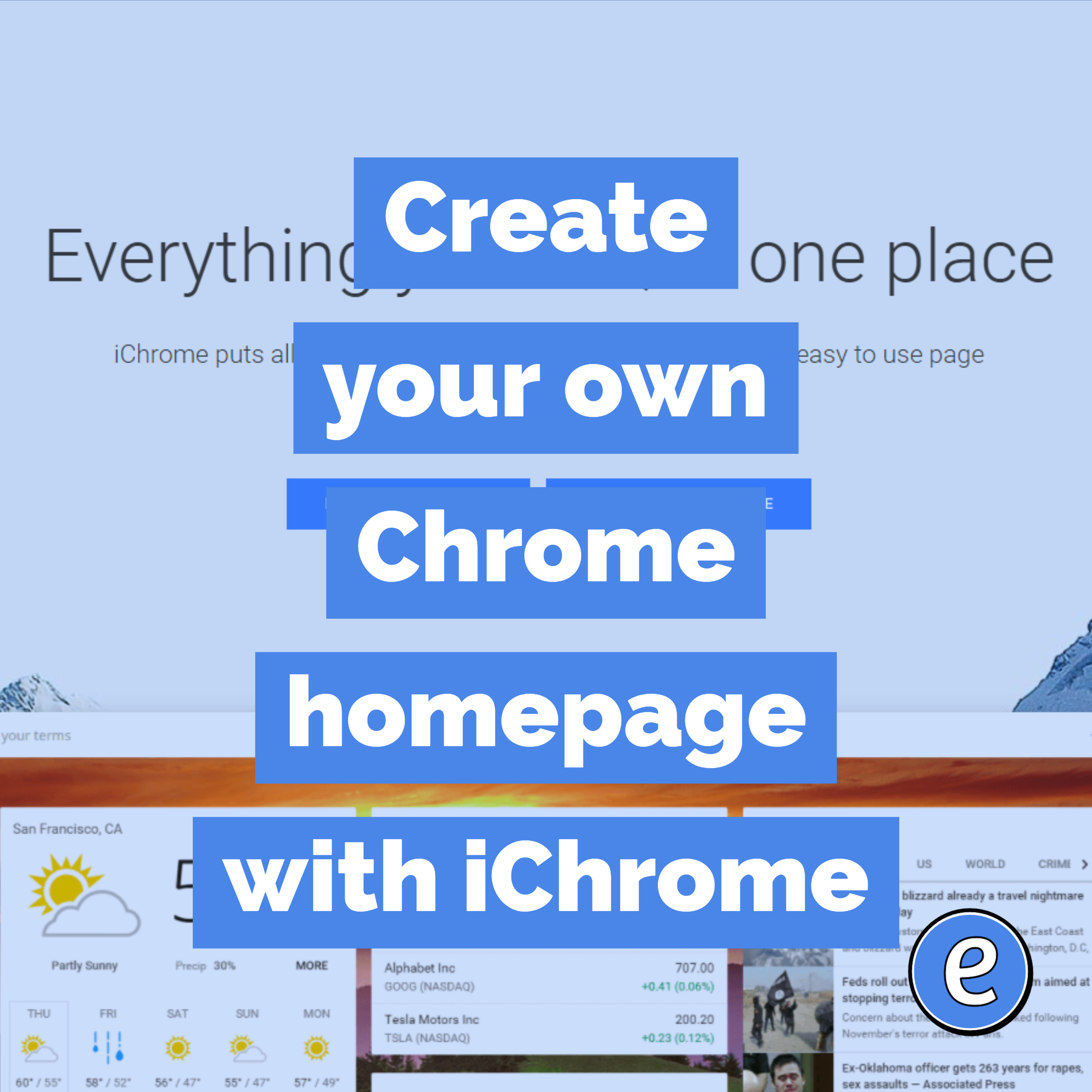 Create your own Chrome homepage with iChrome - #Eduk8me
