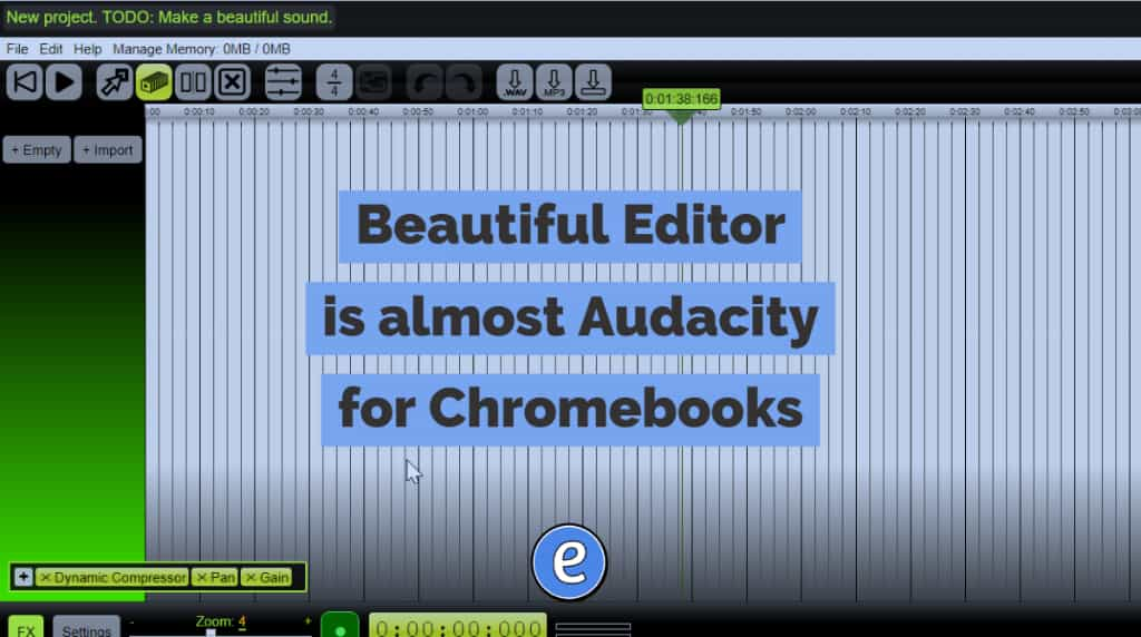 Beautiful Editor is almost Audacity for Chromebooks