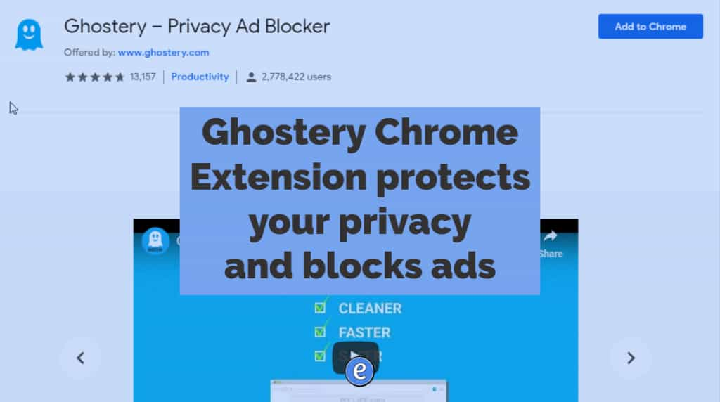 Ghostery Chrome Extension protects your privacy and blocks