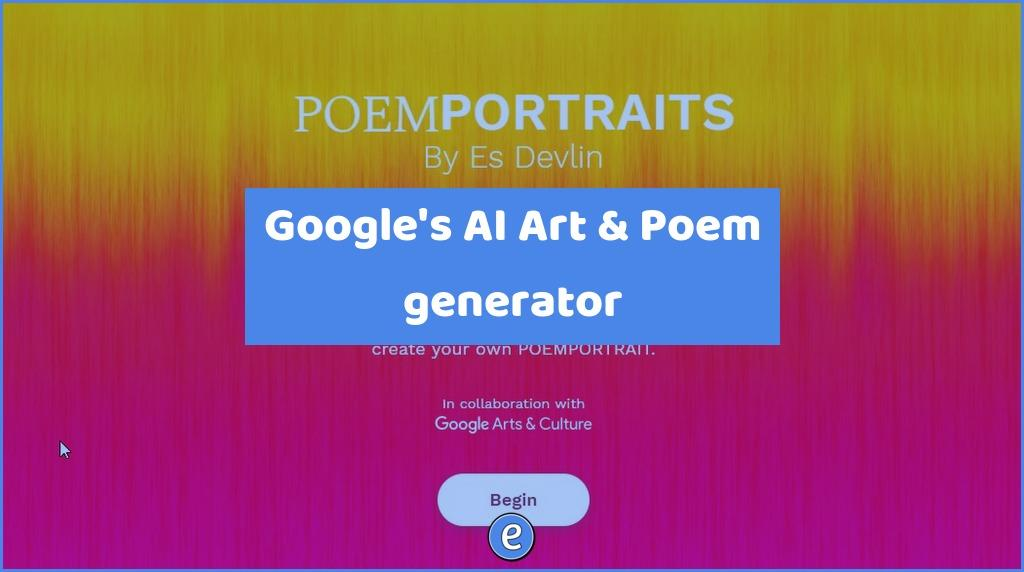 Google's AI Art & Poem generator