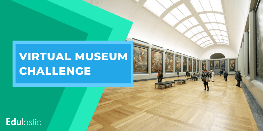 Virtual museum challenge for distance learning.
