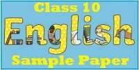 English sample / Model paper for class 10 with solution- Set 3- 2020