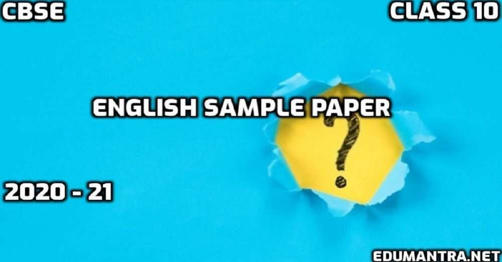 Download CBSE Class 10 English Sample Paper 2020-21