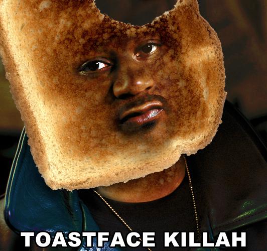 toast face killah