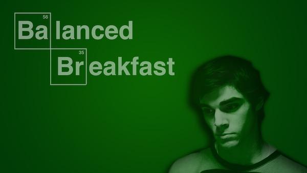 walt junior balanced breakfast