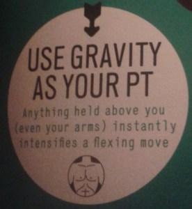 Gravity intensifies.