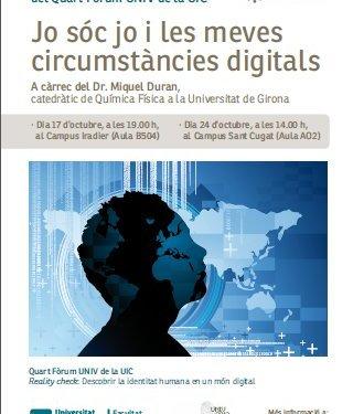 Jo sóc jo i les meves circumstàncies digitals, xerrada a la UIC-Barcelona