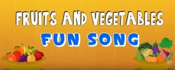 Top 5 Fruits and Vegetables Songs
