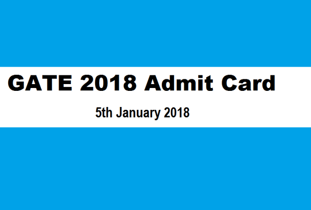gate 2018 admit card