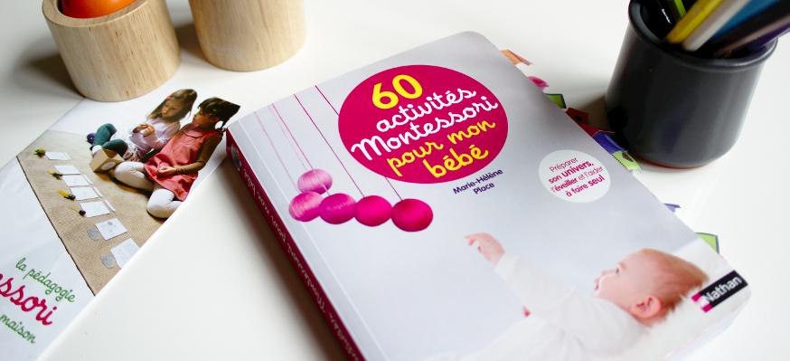 60 Activites Montessori Pour Mon Bebe Eduquer Differemment