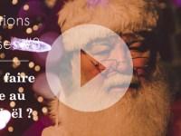 [Vidéo] Questions / Réponses #3 : Faut-il faire croire au père Noël ?