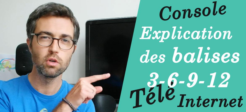 Télé, Console, Internet : les balises 3-6-9-12