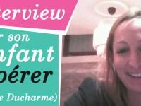 [Vidéo] Obtenir la coopération de son enfant : les conseils de Charlotte Ducharme
