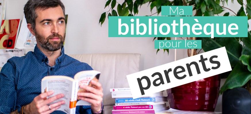Ma bibliothèque pour les parents