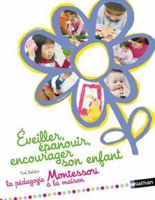 Livre Éveiller, épanouir, encourager son enfant