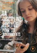 Livre La discipline positive pour les adolescents - Jane Nelsen et Lynn Lott