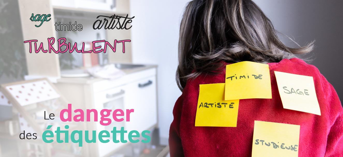 L'influence des étiquettes sur le comportement des enfants