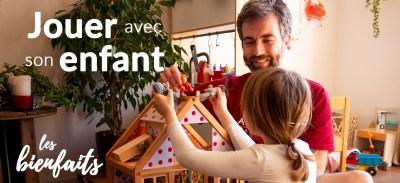 Jouer avec son enfant : les bienfaits pour lui (et pour vous !)