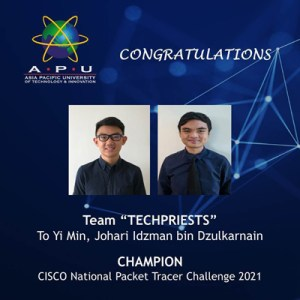 Asia Pacific University of Technology & Innovation (APU) Diploma Students Win National Packet Tracer Challenge Organised by Cisco Malaysia​