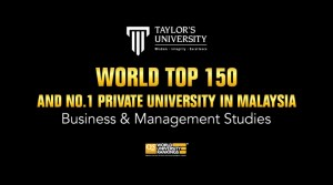 Taylor's Business School is recognised as the World Top 150 and No.1 private university in Malaysia for Business and Management Studies based on the 2021 QS World University Rankings by Subject.