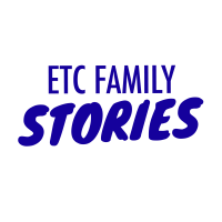 ETC Family Stories