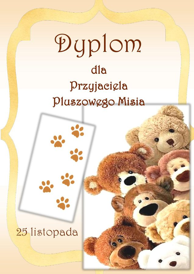 Dyplom Przyjaciela Pluszowego Misia Agnieszka Plewnia Dzień Niedźwiedzia Polarnego Dzień Pluszowego Misia Pomoce dydaktyczne
