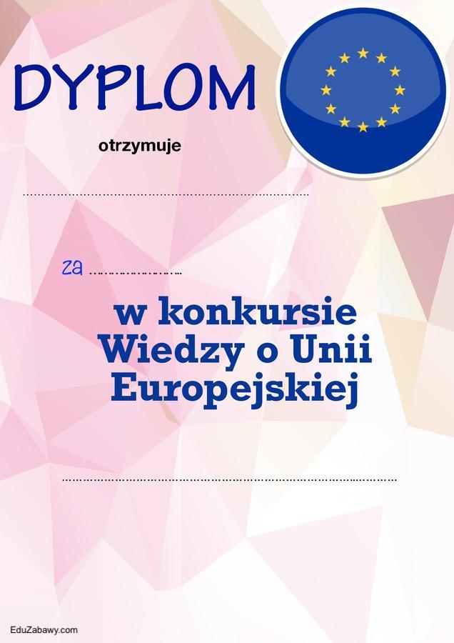 Dyplom za udział w konkursie o Unii Europejskiej Dyplomy Okolicznościowe Za konkursy