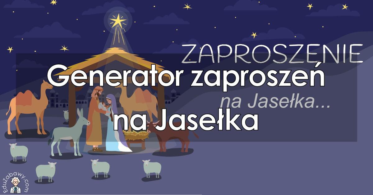 Generator zaproszeń na Jasełka