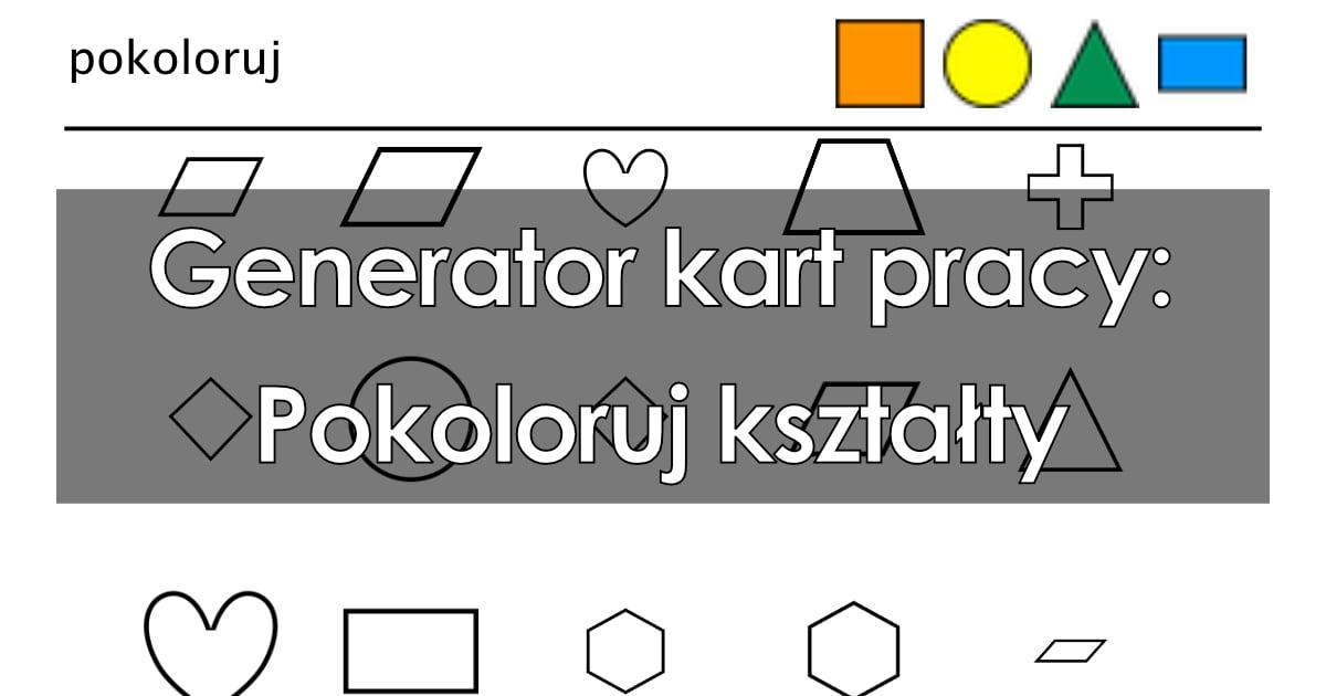 Generator kart pracy: Pokoloruj kształty