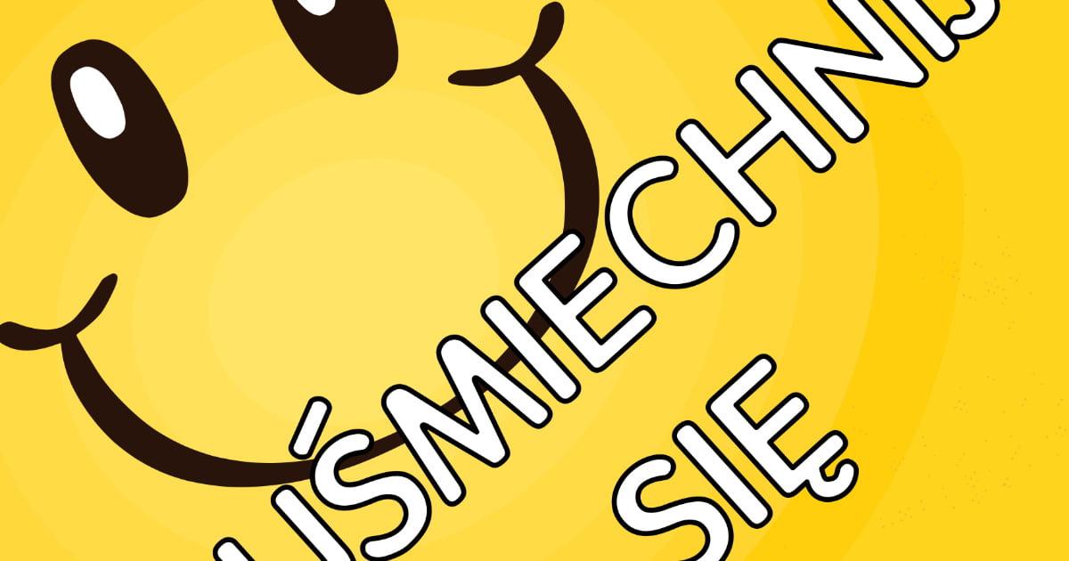 Plakat na Dzień Uśmiechu A4 i XXL: Uśmiechnij się