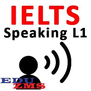 IELTS Speaking Level 1