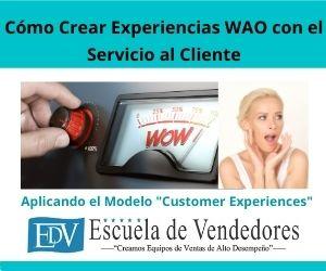 Experiencias wao con el servicio al cliente