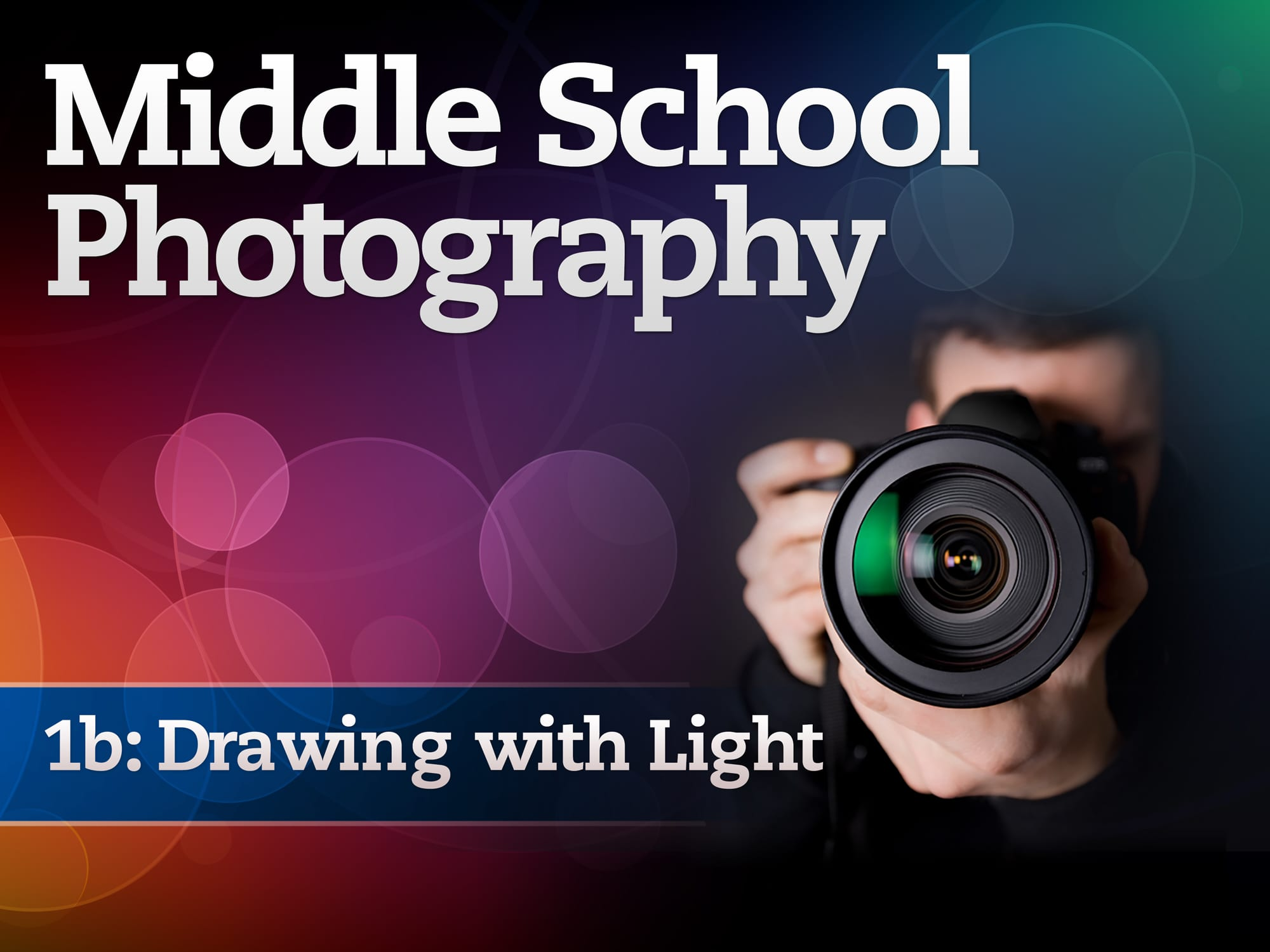 Middle School Photography 1b Drawing With Light